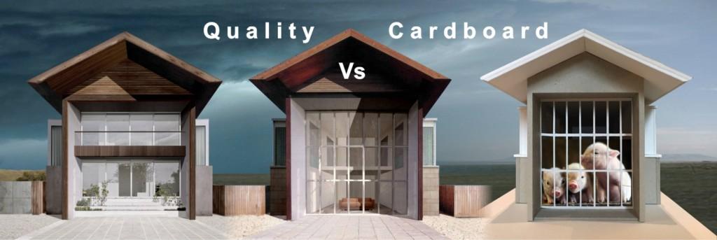 Quality Vs Cardboard